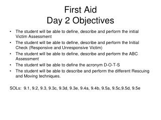 First Aid  Day 2 Objectives