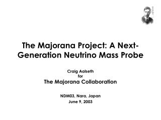 The Majorana Project: A Next-Generation Neutrino Mass Probe