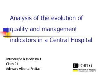 Analysis of the evolution of quality and management indicators in a Central Hospital