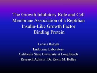 Larissa Balogh Endocrine Laboratory  California State University at Long Beach