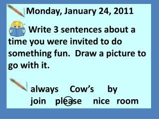 Monday, January 24, 2011