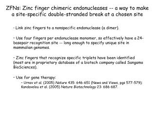 Link zinc fingers to a nonspecific endonuclease (a dimer).