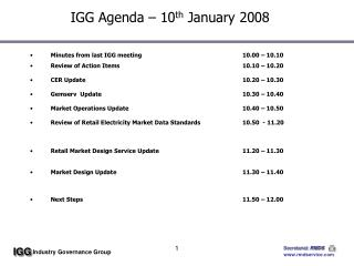 IGG Agenda – 10 th  January 2008
