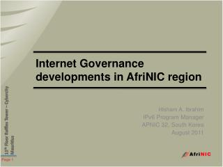 Internet Governance developments in AfriNIC region