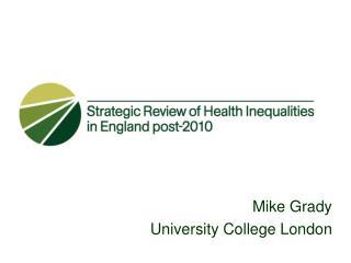 Mike Grady University College London