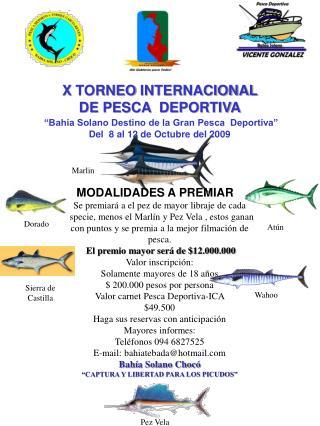 """X  TORNEO  INTERNACIONAL DE PESCA  DEPORTIVA """"Bahía Solano Destino de la Gran Pesca  Deportiva"""""""