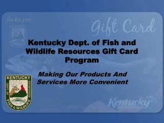 Kentucky Dept. of Fish and Wildlife Resources Gift Card Program