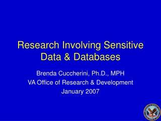 Research Involving Sensitive Data & Databases