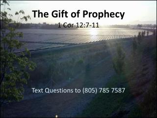 The Gift of Prophecy 1 Cor 12:7-11