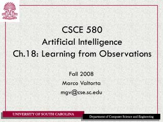 CSCE 580 Artificial Intelligence Ch.18: Learning from Observations