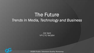 The Future Trends in Media, Technology and Business