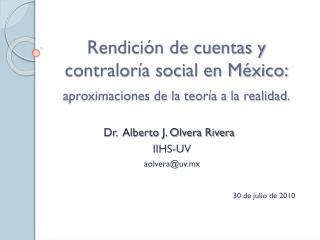 Rendición de cuentas y contraloría social en México: aproximaciones de la teoría a la realidad.