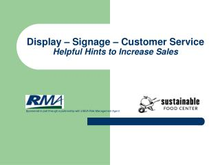 Display � Signage � Customer Service Helpful Hints to Increase Sales