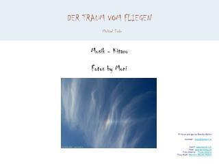 DER TRAUM VOM FLIEGEN   Michael Ende   Musik - Kitaro    Fotos by Moni