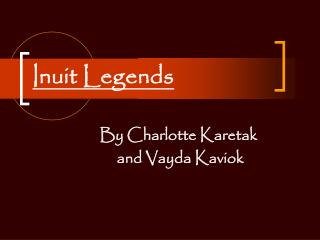 Inuit Legends