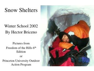 Snow Shelters