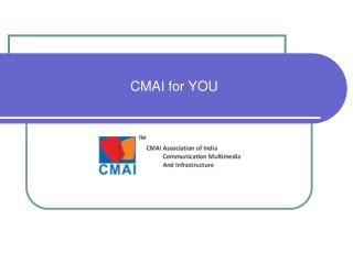 CMAI for YOU