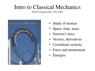 Intro to Classical Mechanics Zita@evergreen, 3.Oct.2002