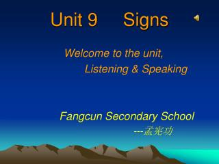Unit 9     Signs