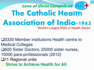 Love of Christ Compels us  The Catholic Health Association of India-1943