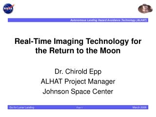 Real-Time Imaging Technology for the Return to the Moon