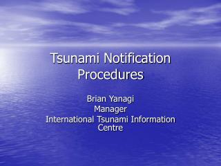 Tsunami Notification Procedures
