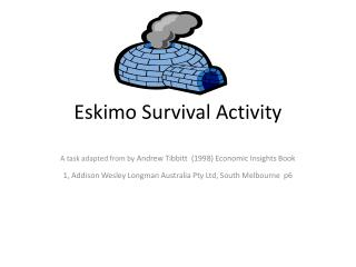 Eskimo Survival Activity