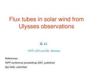 Flux tubes in solar wind from Ulysses observations