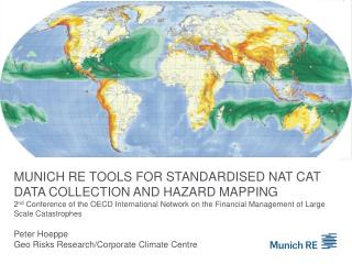 Munich re tools for standardised Nat Cat data collection and hazard mapping