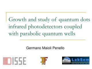 Growth and study of quantum dots infrared photodetectors coupled with parabolic quantum wells