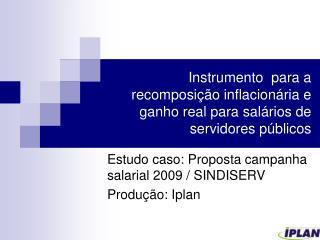 Instrumento  para a recomposição inflacionária e ganho real para salários de servidores públicos