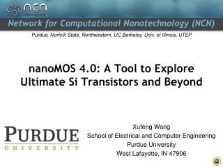 nanoMOS 4.0: A Tool to Explore Ultimate Si Transistors and Beyond