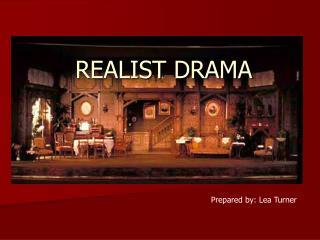 REALIST DRAMA