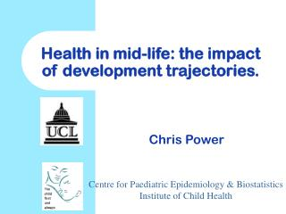 Health in mid-life: the impact of development trajectories.