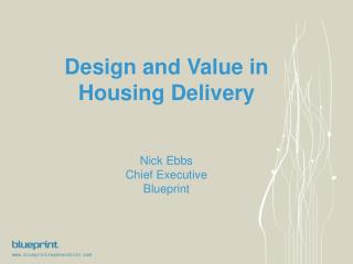 Design and Value in Housing Delivery