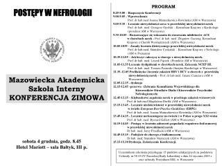 8.45-9.00 – Rozpoczęcie Konferencji 9.00-9.05 - Wprowadzenie