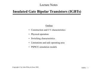 Insulated Gate Bipolar Transistors (IGBTs)