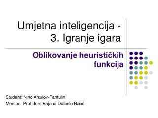 Umjetna inteligencija - 3. Igranje igara