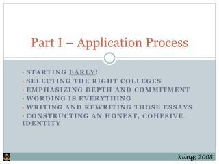 Part I – Application Process