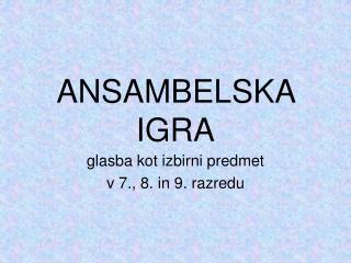 ANSAMBELSKA IGRA