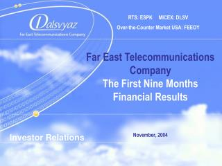 RTS :  ESPK MICEX :  DLSV  Over-the-Counter Market USA :  FEEOY