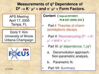 Measurements of q 2  Dependence of  D 0  K  m + n  and  p   m +  n  Form Factors.