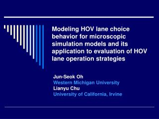 Modeling HOV lane choice behavior for microscopic simulation models and its application to evaluation of HOV lane operat