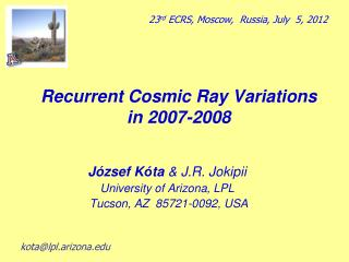 Recurrent Cosmic Ray Variations in 2007-2008
