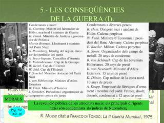 5.- LES CONSEQÜÈNCIES  DE LA GUERRA (I).