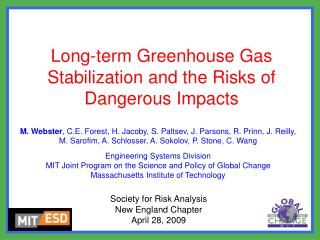 Long-term Greenhouse Gas Stabilization and the Risks of Dangerous Impacts