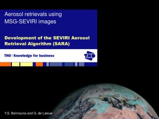 Development of the SEVIRI Aerosol Retrieval Algorithm (SARA)