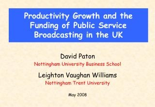 Productivity Growth and the Funding of Public Service Broadcasting in the UK