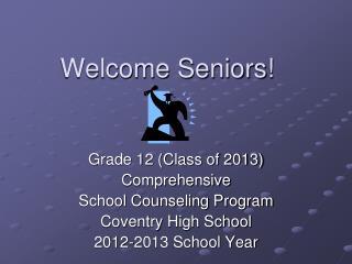 Welcome Seniors!