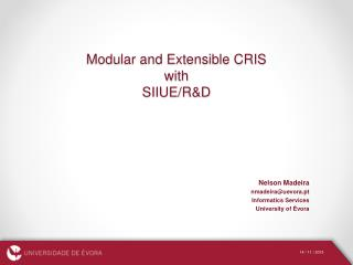 Modular and Extensible CRIS  with  SIIUE/R&D
